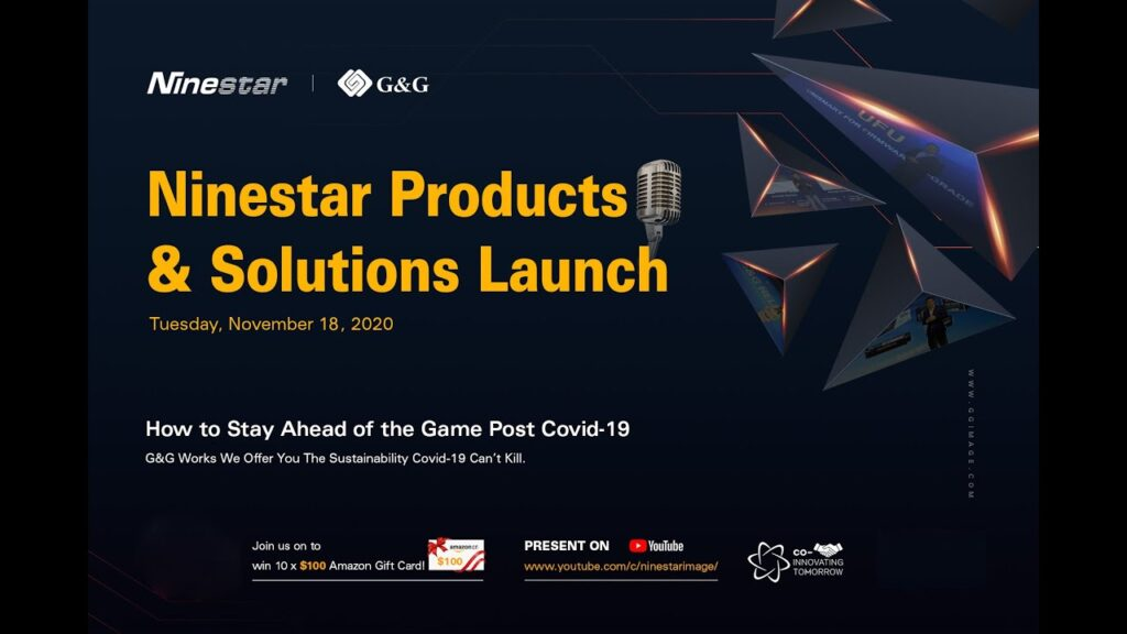 Ninestar Products & Solutions Launch 17-18 novembre 2020